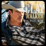 Clay Walker – Right Now