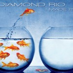 Album: Diamond Rio – I Made It