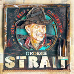 New Album From George Strait 9/25/15!