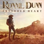 Album: Ronnie Dunn – Tattooed Heart