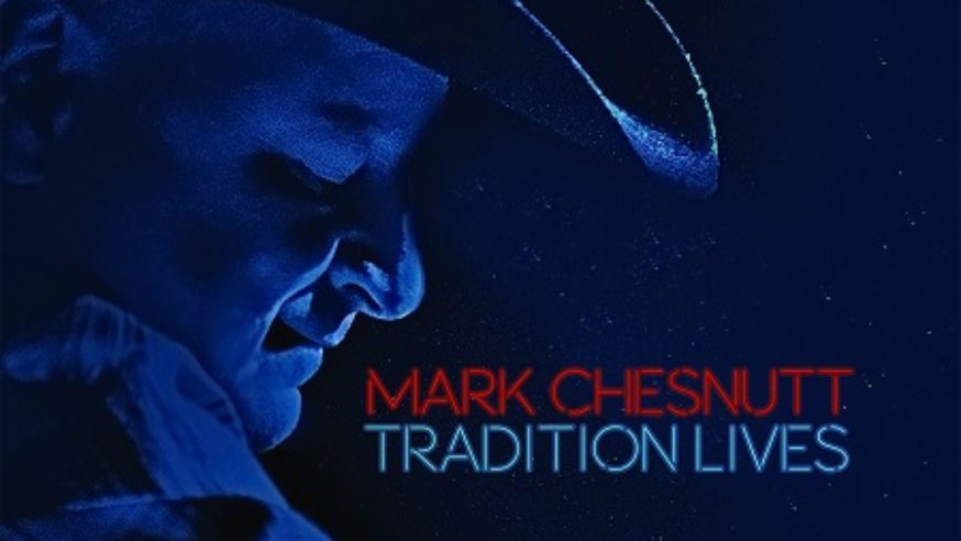 Review: Mark Chesnutt – Tradition Lives