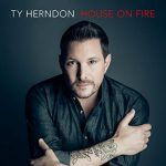 Album: Ty Herndon – House On Fire