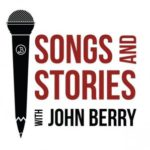 "TV Series ""Songs And Stories With John Berry"" This Summer"