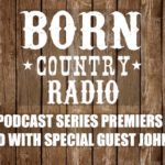 'BORN Country Radio' Podcast To Launch November 2nd