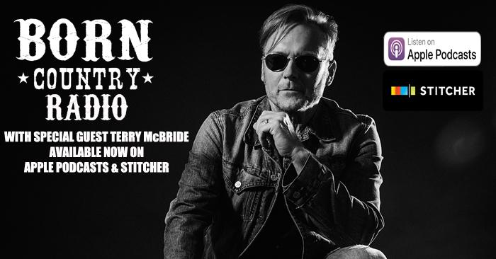 BORN Country Radio: Ep. 2 – Terry McBride