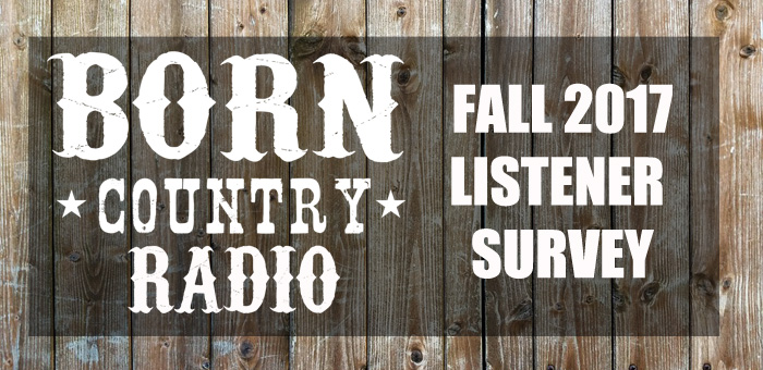 BORN Country Radio Listener Survey #1