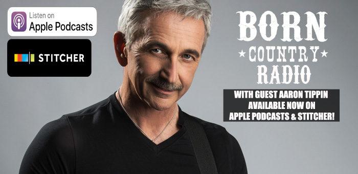 BORN Country Radio: Ep. 6 - Aaron Tippin